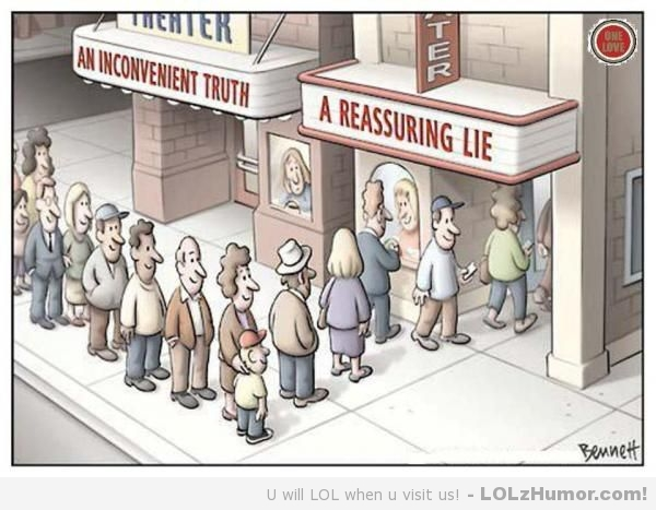 inconvenient truth reassuring lie